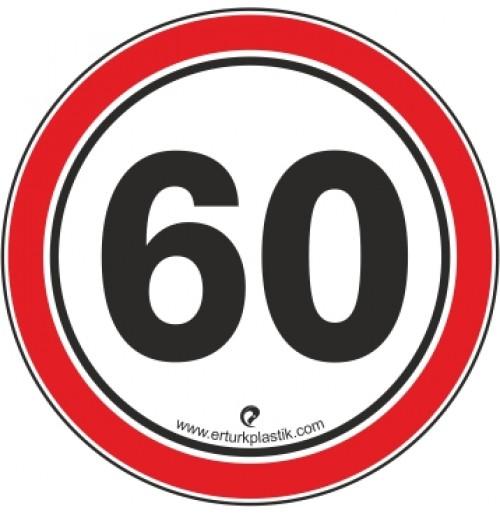 Uyarı İşaretleri ( Hız Sınırı 60 )
