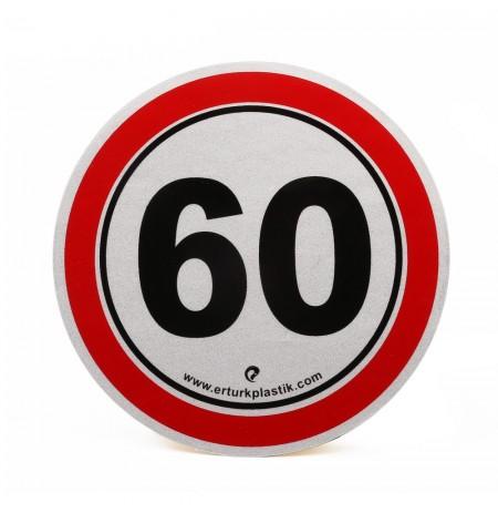 Azami Hız 60 Km Reflektifli 11cm Yapıştırma Hız Uyarı Etiketi